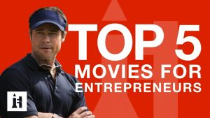 Best 5 Movies for Entrepreneurs